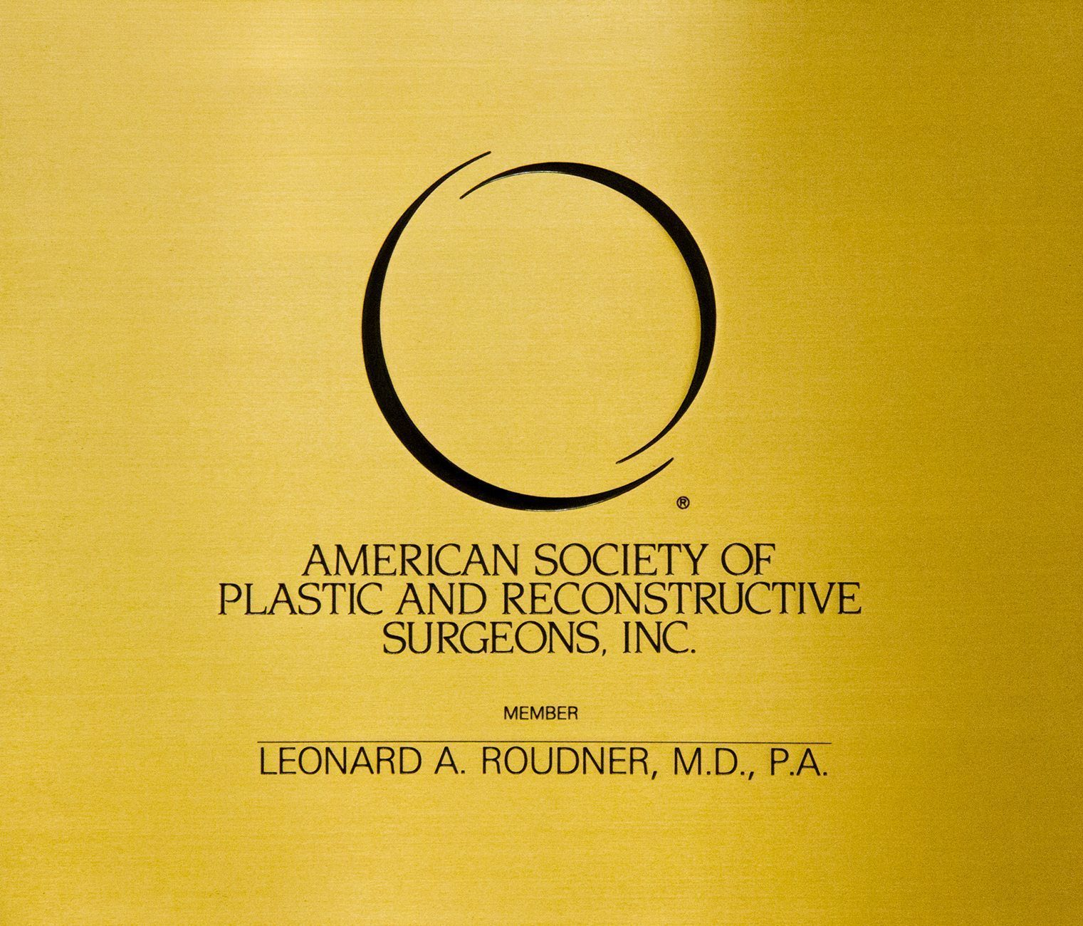 Member of the American Society of Plastic and Reconstructive Surgeons